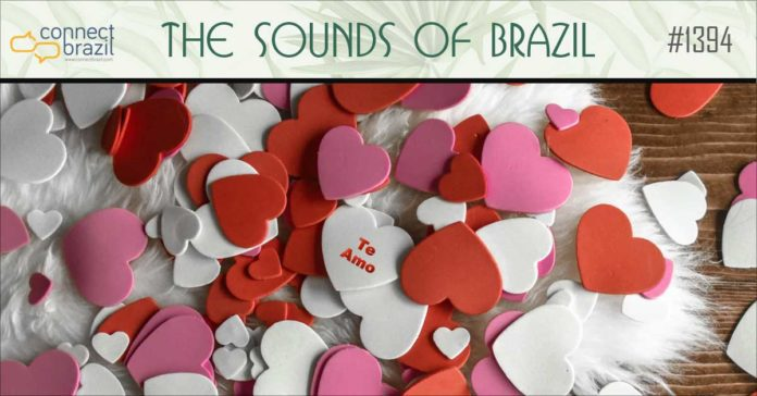 ABrazilian Valentine on The Sounds of Brazil at Connectbrazil.com